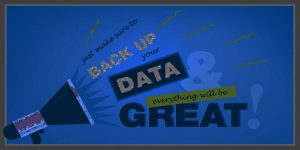Backup-your-data-and-everything-will-be-great-right-question-mark-darker